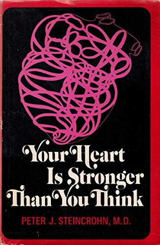 9780402125617: Your heart is stronger than you think