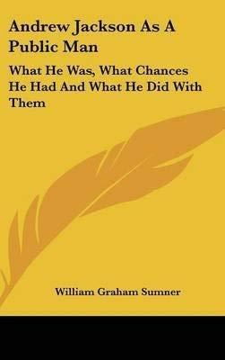 9780403002788: Andrew Jackson As a Public Man (American statesmen)