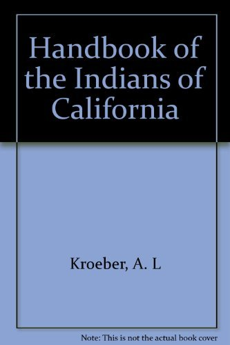 9780403003693: Handbook of the Indians of California