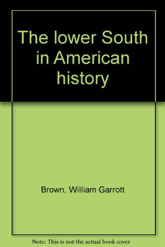 9780403004461: The lower South in American history