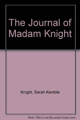 9780403006502: The Journal of Madam Knight