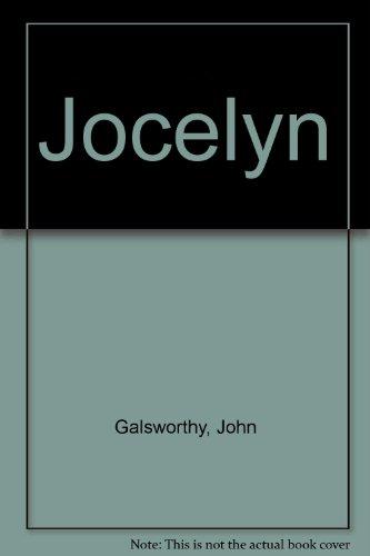 Jocelyn: Galsworthy, John