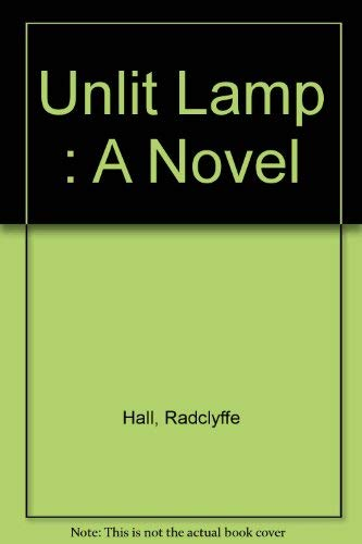 9780403010103: Unlit Lamp: A Novel