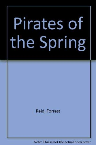 9780403011704: Pirates of the Spring