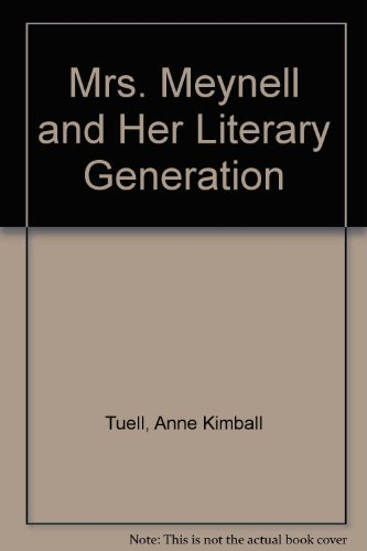 9780403012428: Mrs. Meynell and Her Literary Generation
