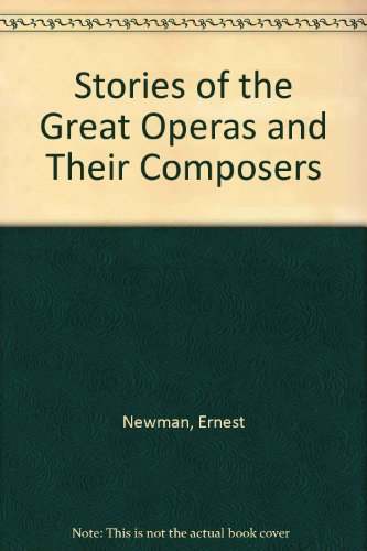 9780403016327: Stories of the Great Operas and Their Composers