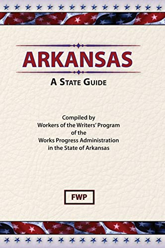 9780403021567: Arkansas: A Guide to the State (American Guide Series)
