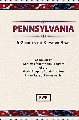 9780403021871: Pennsylvania: A Guide to the Keystone State (American Guide)