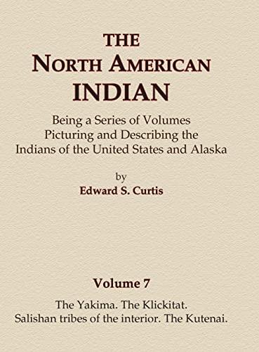 9780403084067: The Yakima, The Klickitat, Salishan tribes of the interior, The Kutenai