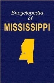 9780403096039: Encyclopedia of Mississippi