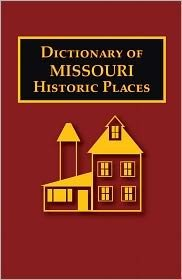 9780403098286: Dictionary of Missouri Historic Places