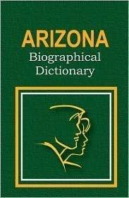 9780403098477: Ariziona Biographical Dictionary