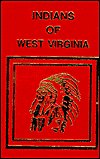 9780403098750: Indians of West Virginia