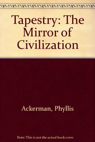 9780404002794: Tapestry: The Mirror of Civilization