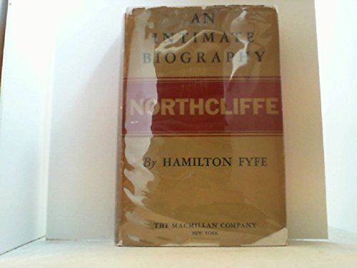 9780404005924: Northcliffe; an intimate biography
