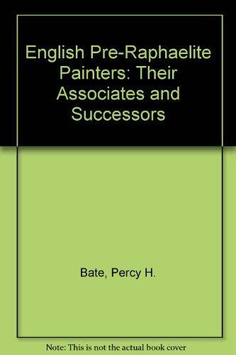 9780404006914: English Pre-Raphaelite Painters: Their Associates and Successors