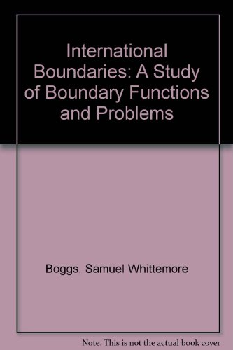 9780404009199: International Boundaries: A Study of Boundary Functions and Problems