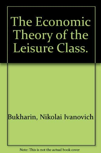 9780404011499: The Economic Theory of the Leisure Class.