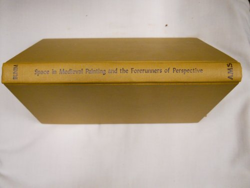 9780404012298: Space in Medieval Painting and the Forerunners of Perspective