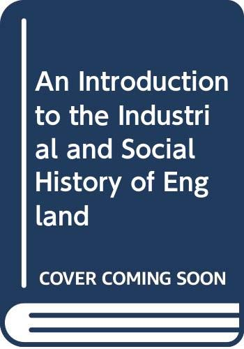 An Introduction to the Industrial and Social: Edward Potts Cheyney