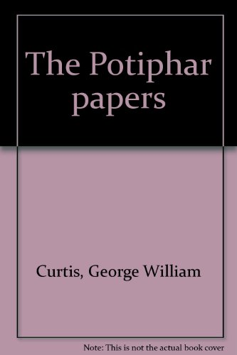 Potiphar Papers: Curtis, George William