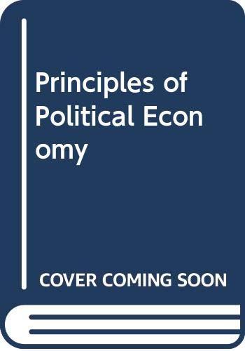 Principles of Political Economy: Gide, Charles;Row, Ernest