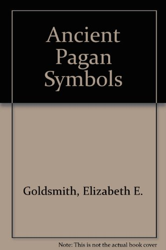 9780404028619 Ancient Pagan Symbols Abebooks Elizabeth E