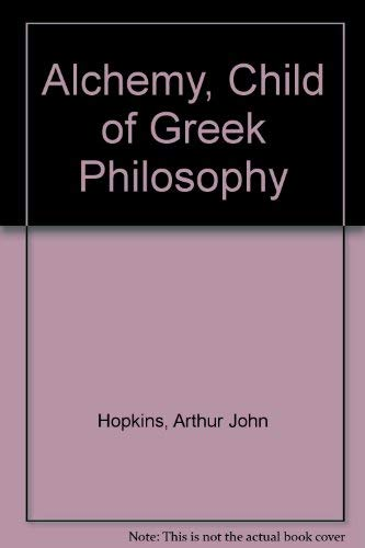 9780404033385: Alchemy, Child of Greek Philosophy