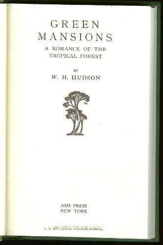 GREEN MANSIONS.: Hudson, W.H.