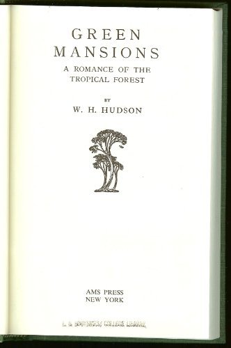 Green Mansions: W. H. Hudson, Illustrated by Keith Henderson