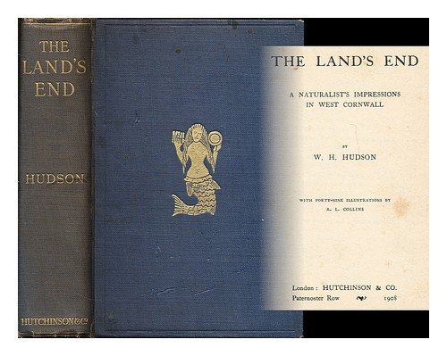 The Land's End: A Naturalist's Impression in West Cornwall (0404034047) by W. H. Hudson