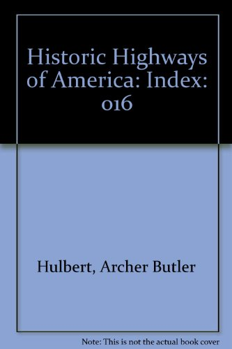 9780404034368: 016: Historic Highways of America: Index