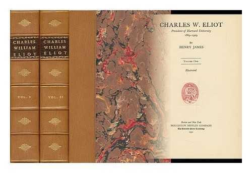 9780404035457: Charles W. Eliot, President of Harvard University, 1869-1909