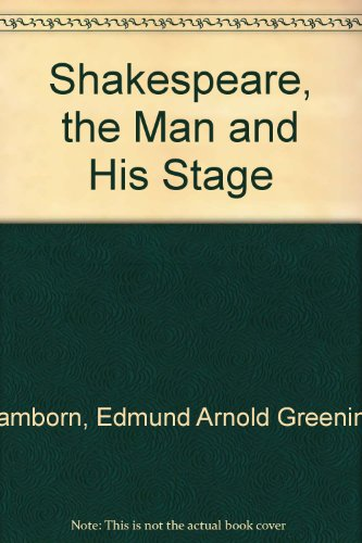 Shakespeare, the Man and His Stage (9780404038052) by Lamborn, Edmund Arnold Greening; Lamborn, E. A. Greening; Harrison, G. B.