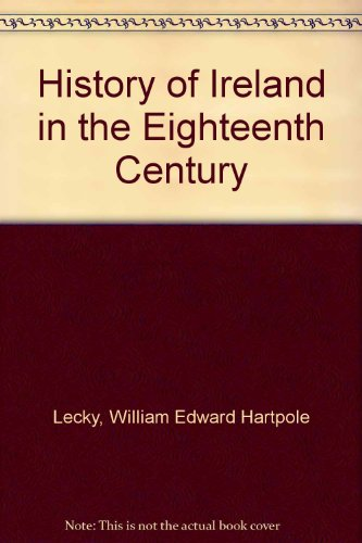 9780404039400: History of Ireland in the Eighteenth Century