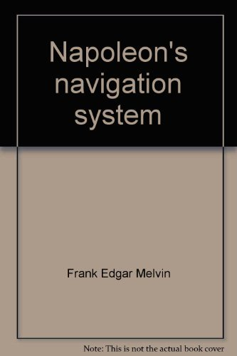 Napoleon's navigation system : a study of trade control during the continental blockade.: ...