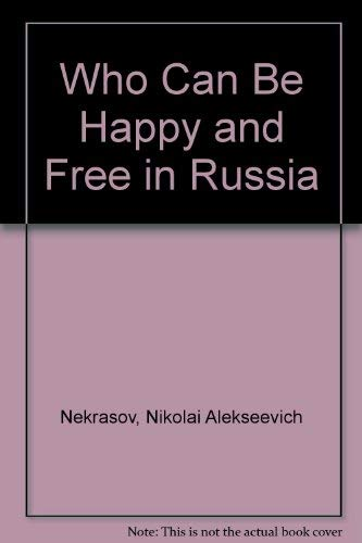 9780404046774: Who Can Be Happy and Free in Russia