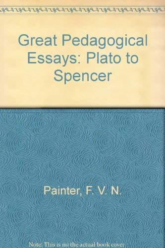 great pedagogical essays  plato to spencer         great pedagogical essays  plato to spencer