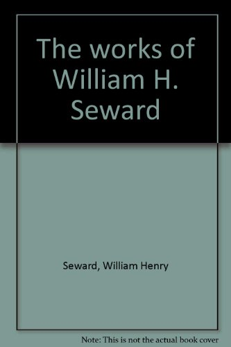 9780404057602: The works of William H. Seward