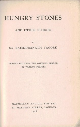 Hungry Stones and Other Stories: Tagore, Rabindranath