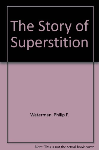 9780404068493: The Story of Superstition