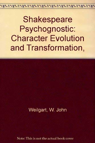 9780404068974: Shakespeare Psychognostic: Character Evolution and Transformation,