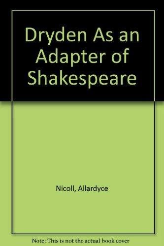 9780404078485: Dryden As an Adapter of Shakespeare
