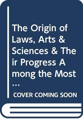 The Origin of Laws, Arts & Sciences: Antoine Y. Goguet;