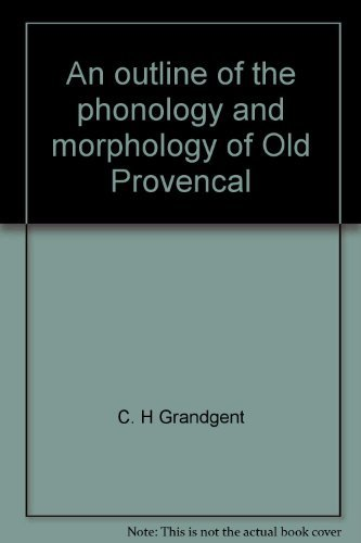 9780404083489: An outline of the phonology and morphology of Old Provencal
