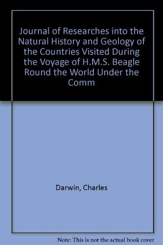 Journal of Researches into the Natural History: Darwin, Charles