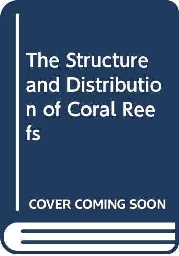 9780404084028: The Structure and Distribution of Coral Reefs