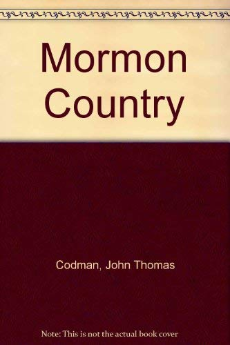 Mormon Country: A Summer with the