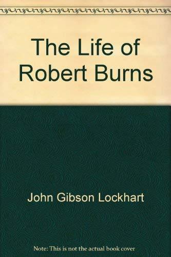 9780404085179: The Life of Robert Burns