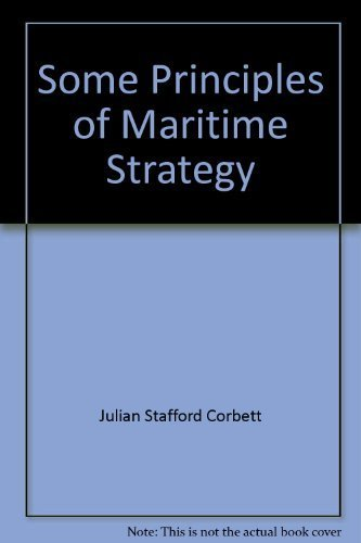 9780404092276: Some principles of maritime strategy